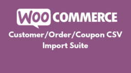Customer/Order/Coupon CSV Import Suite