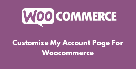Customize My Account Page For Woocommerce