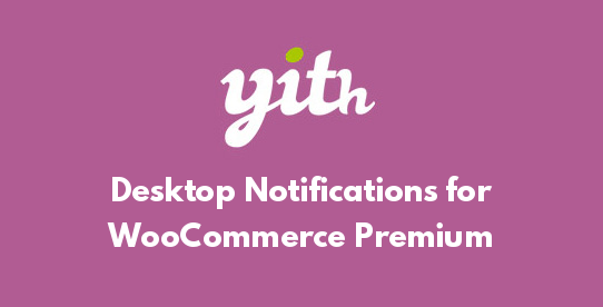 Desktop Notifications for WooCommerce Premium