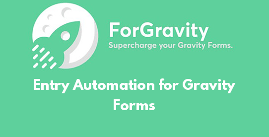 Entry Automation for Gravity Forms