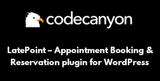 LatePoint – Appointment Booking & Reservation plugin for WordPress