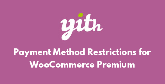 Payment Method Restrictions for WooCommerce Premium