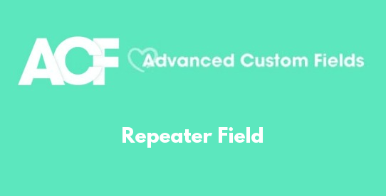 Repeater Field