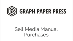 Sell Media Manual Purchases
