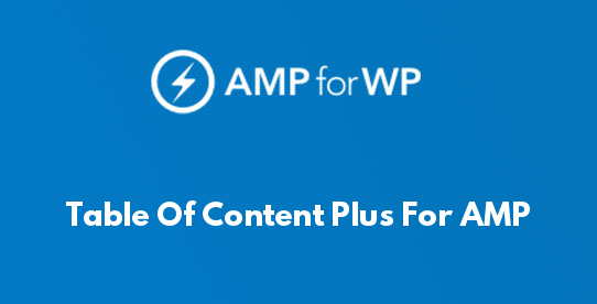 Table Of Content Plus For AMP