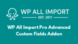WP All Import Pro Advanced Custom Fields Addon