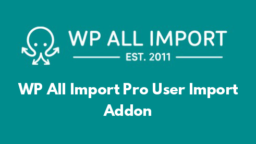 WP All Import Pro User Import Addon