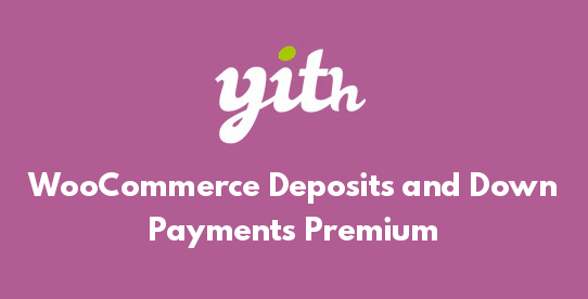 WooCommerce Deposits and Down Payments Premium
